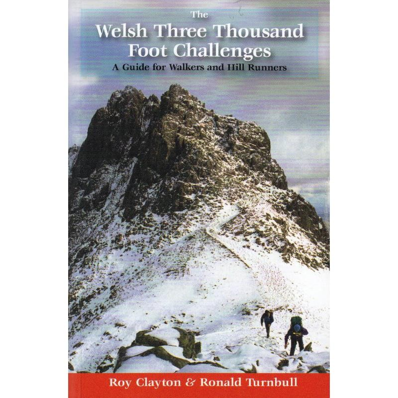 Welsh Three Thousand Foot Challenges by Grey Stone Books