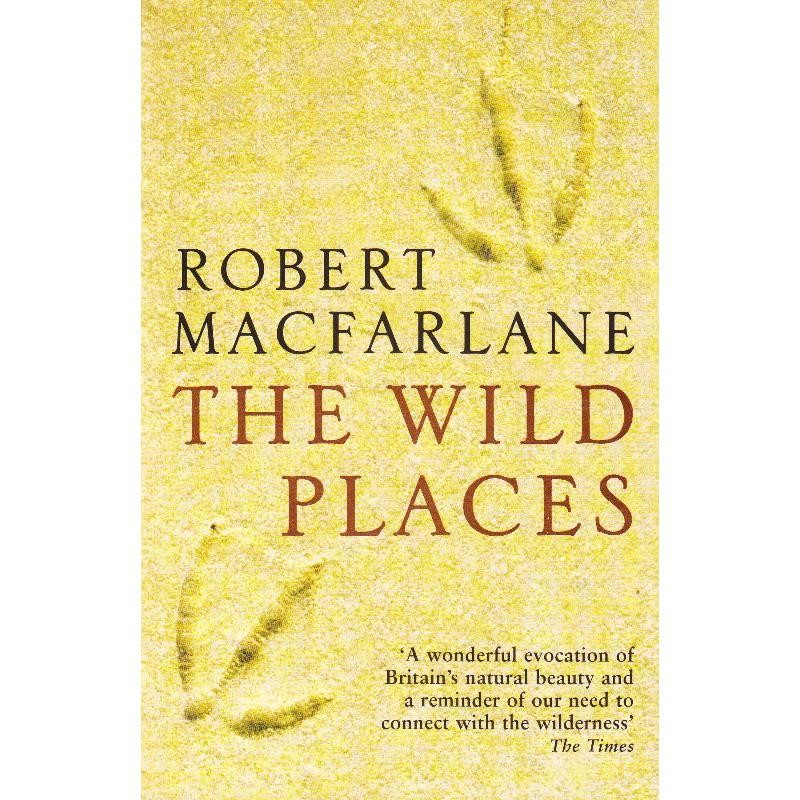 The Wild Places by Granta Books