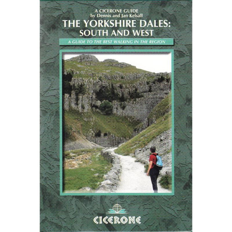 The Yorkshire Dales: South and West by Cicerone
