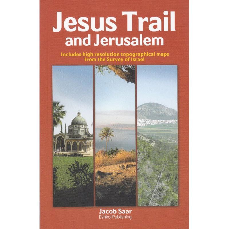 Jesus Trail & Jerusalem by Eshkol Publishing