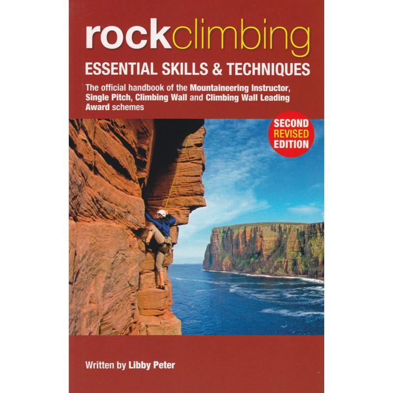 Rock Climbing: Essential Skills & Techniques by Mountain Leader Training UK