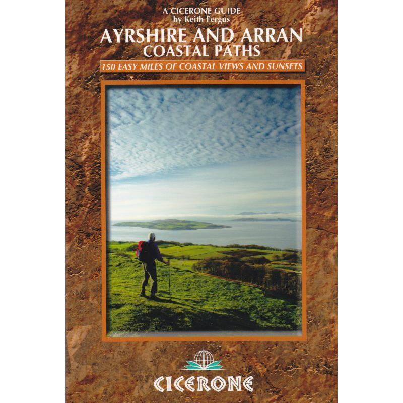 Ayrshire & Arran Coastal Paths by Cicerone