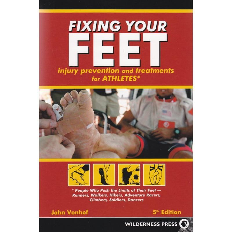 Fixing Your Feet by Books And Maps