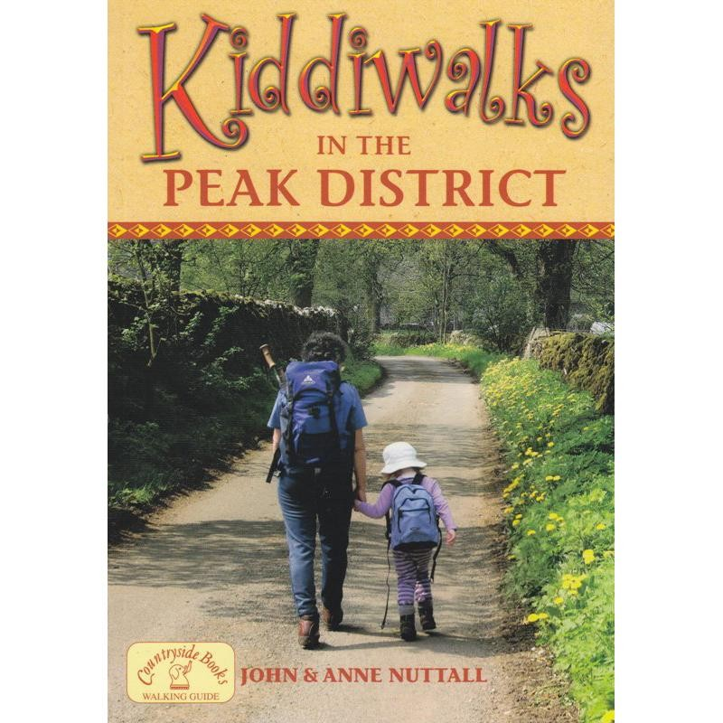 Kiddiwalks in the Peak District by Countryside Books