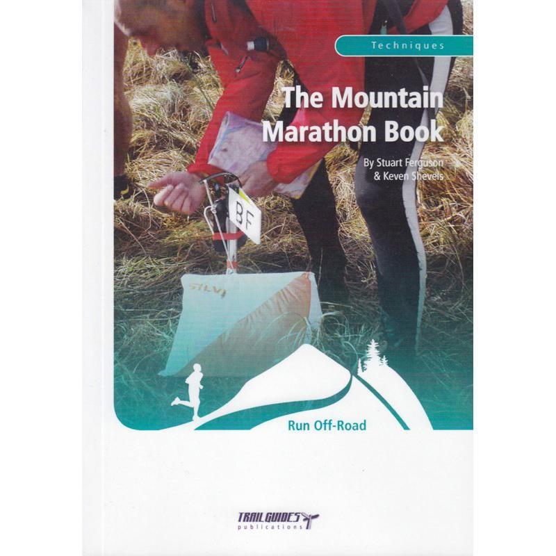 The Mountain Marathon Book by Trailguides