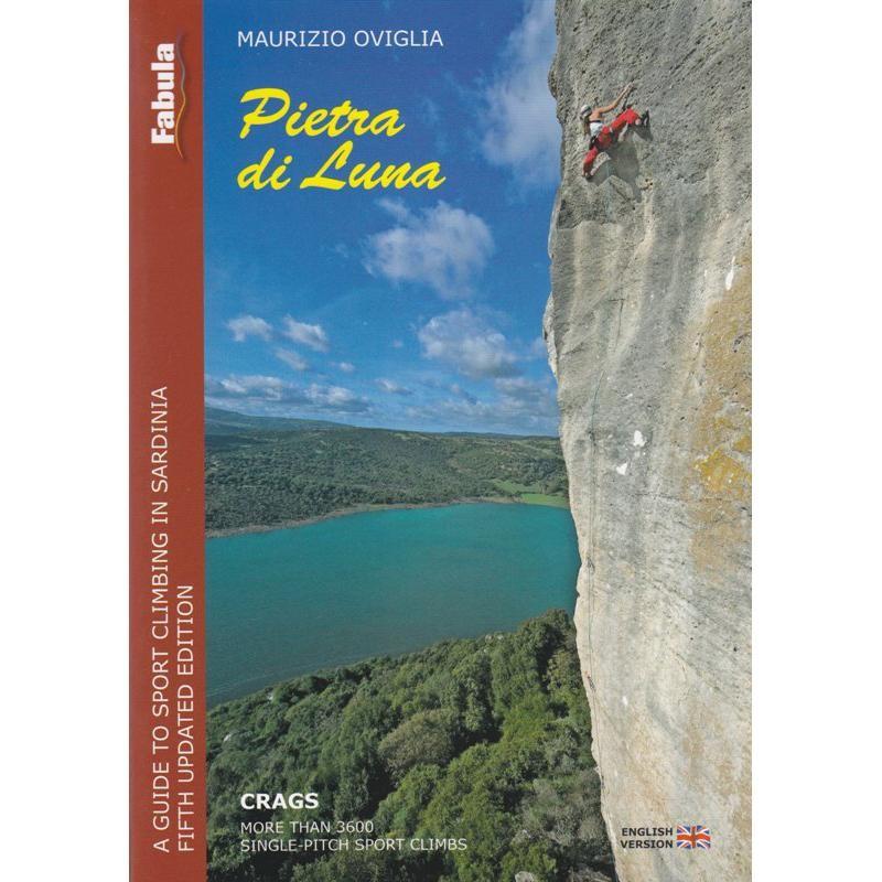 Pietra di Luna: A Guide to Sport Climbing in Sardinia by Fabula