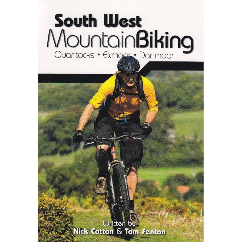 South West Mountain Biking: Quantocks Exmoor Dartmoor by Vertebrate Publishing