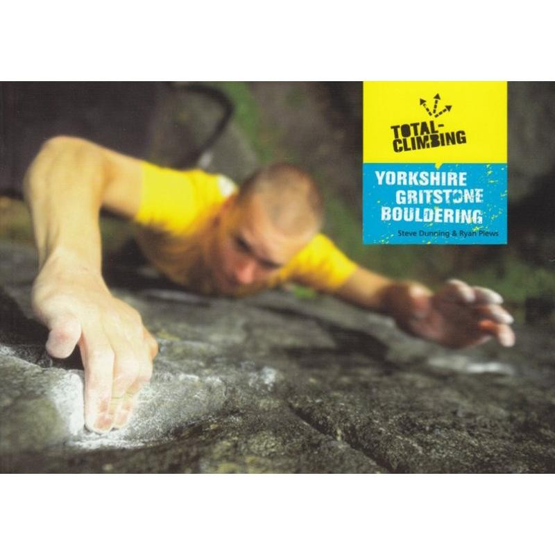 Yorkshire Gritstone Bouldering Volume 1 by Total-Climbing