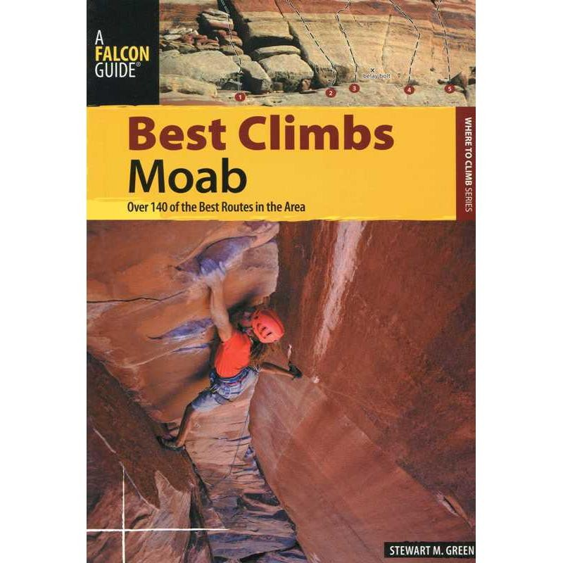 Best Climbs Moab by Falcon Guides