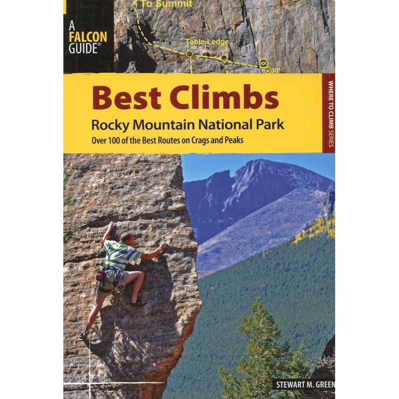 Best Climbs Rocky Mountain National Park by Falcon Guides
