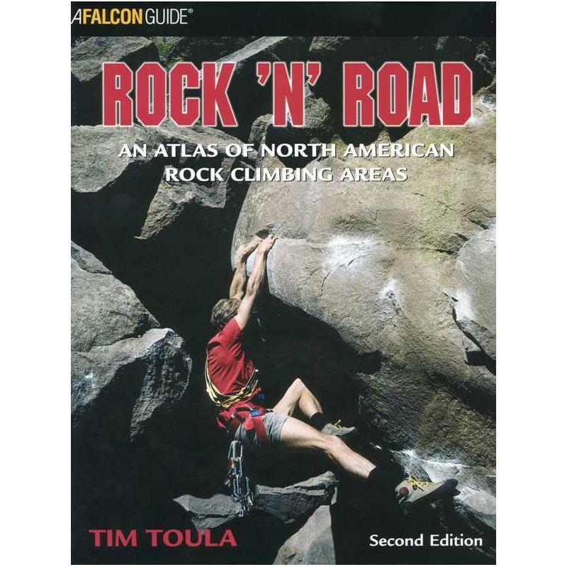 Rock N Road: An Atlas of North American Rock Climbing Areas