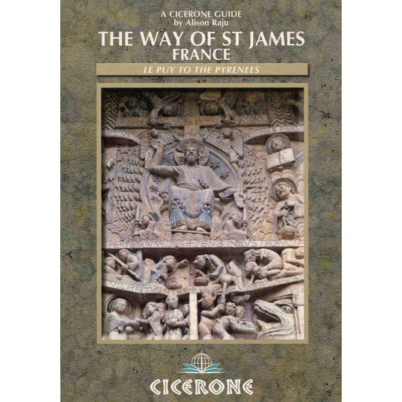 The Way of St James: Le Puy to the Pyrenees by Cicerone