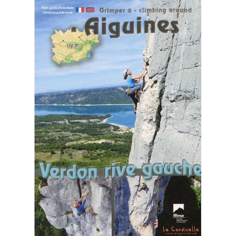 Climbing around Aiguines: Verdon rive gauche by La Corditelle