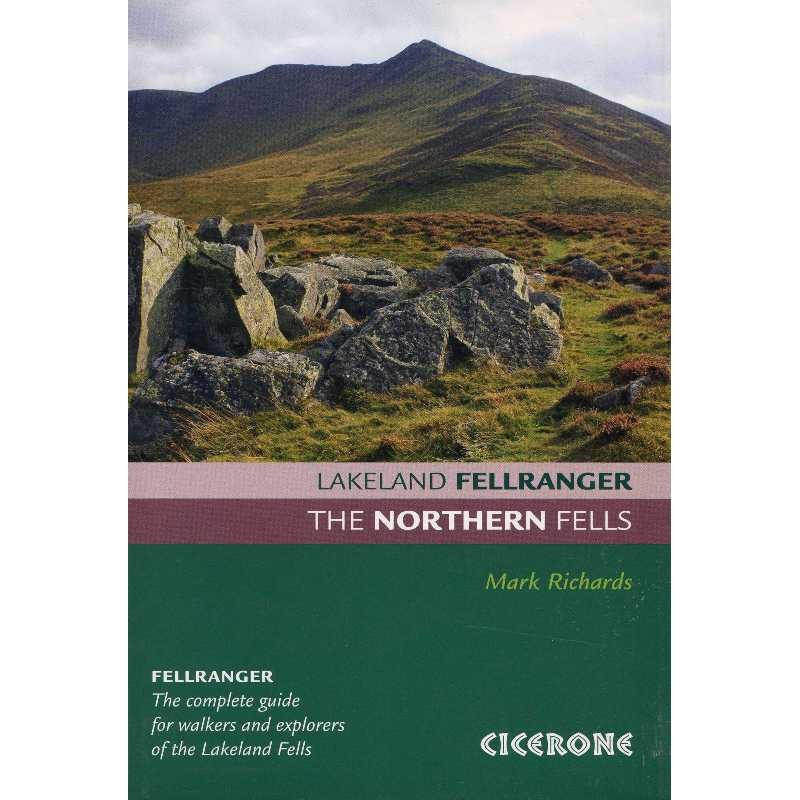 The Northern Fells: Lakeland Fellranger by Cicerone