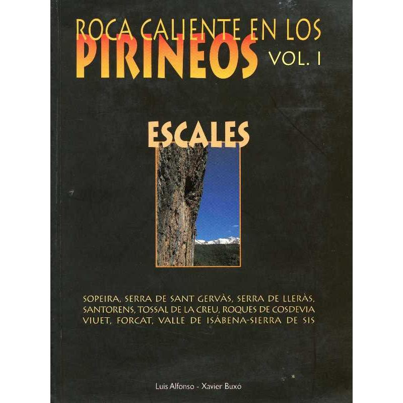 Roca Caliente en Los Pirineos: Vol 1 - Escales