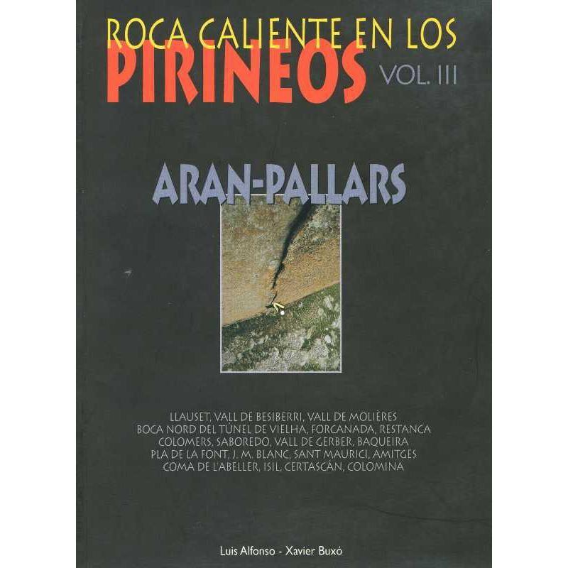 Roca Caliente en Los Pirineos: Vol 3 - Aran-Pallars
