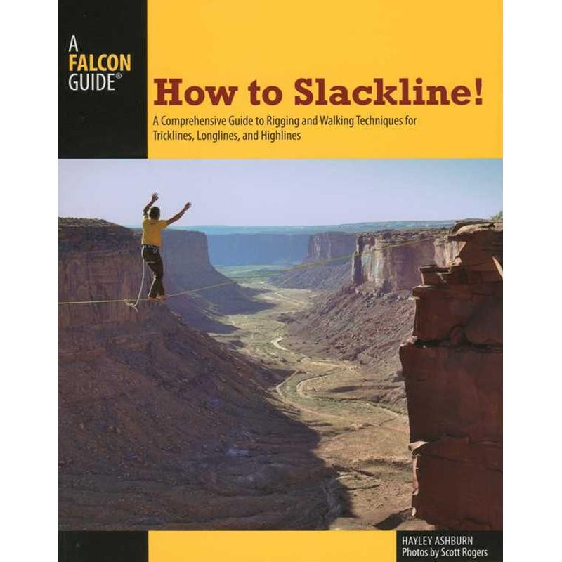 How to Slackline by Falcon Guides