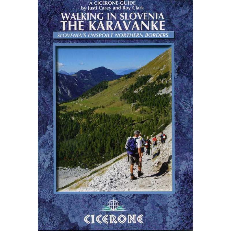 Walking in Slovenia: The Karavanke by Cicerone