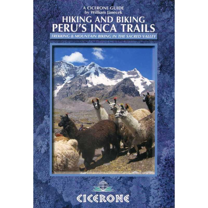 Perus Inca Trails: Trekking & Mountain Biking in the Sacred Valley by Cicerone
