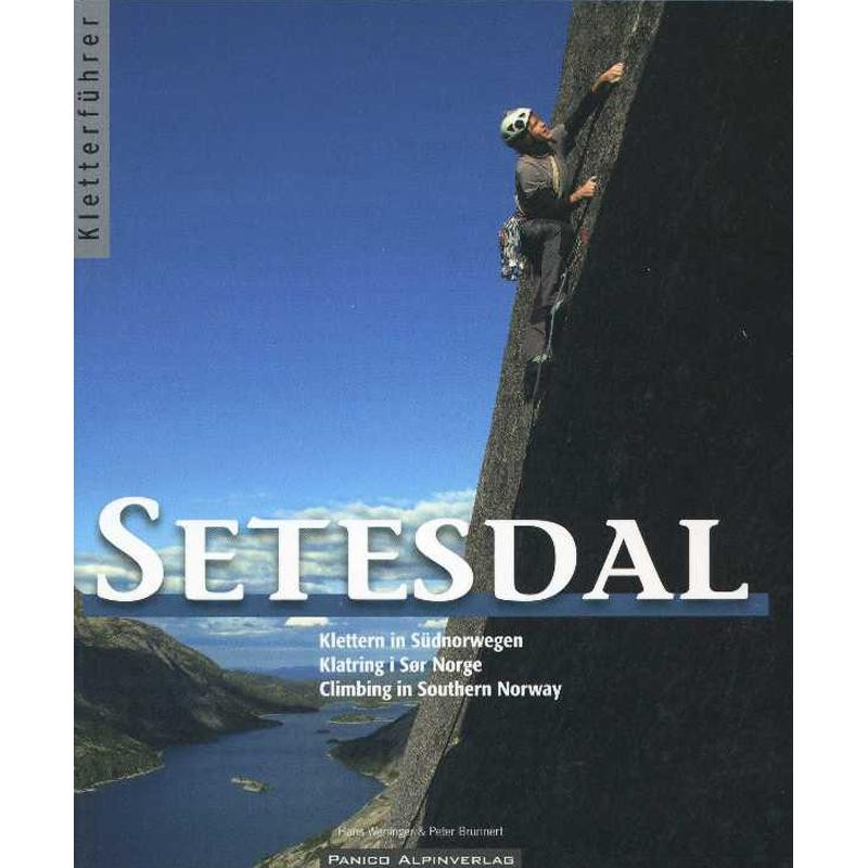 Setesdal: Climbing in Southern Norway by Panico Alpinverlag