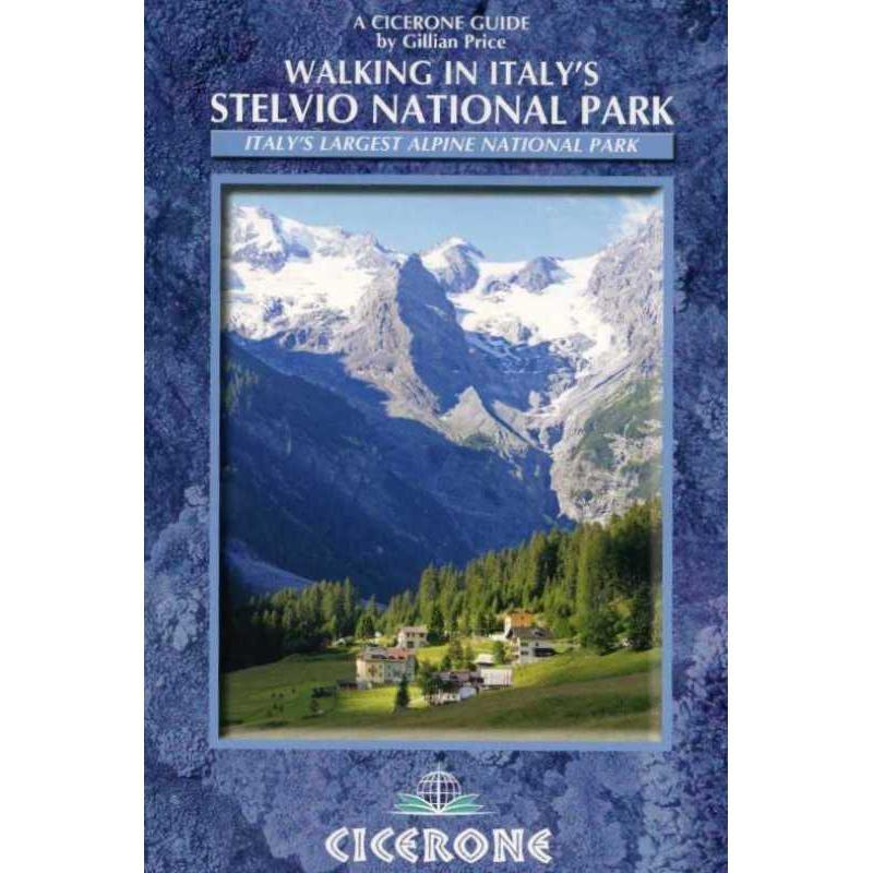 Walking in Italys Stelvio National Park by Cicerone