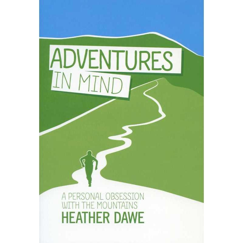 Adventures in Mind: A Personal Obsession with Mountains