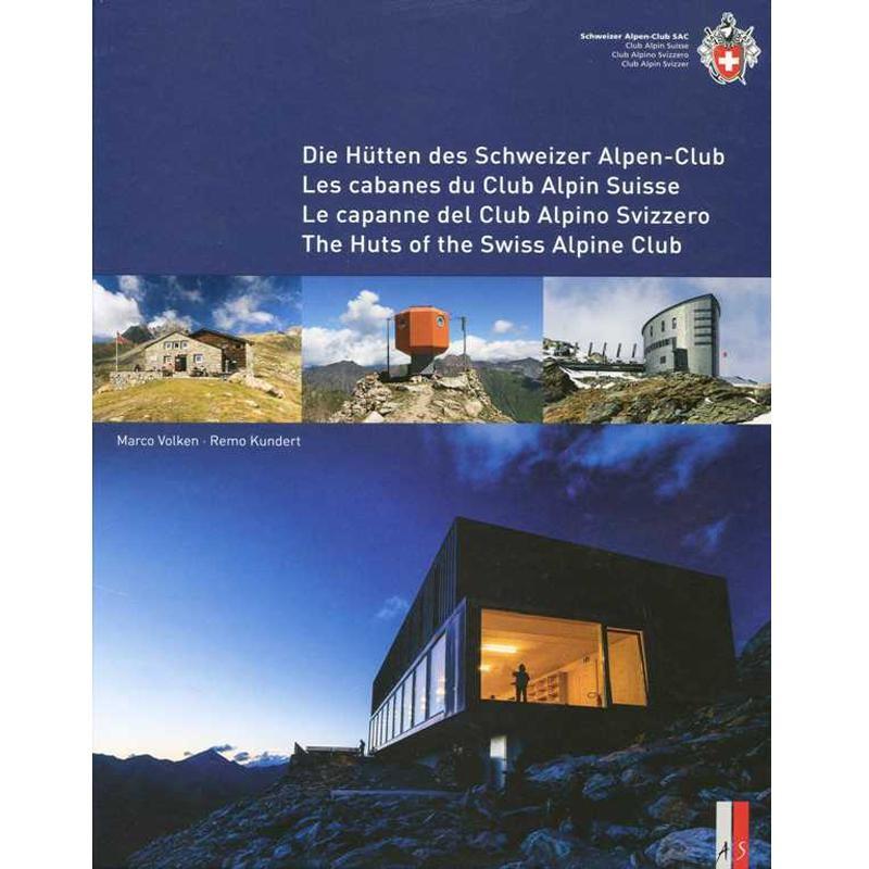 The Huts of the Swiss Alpine Club