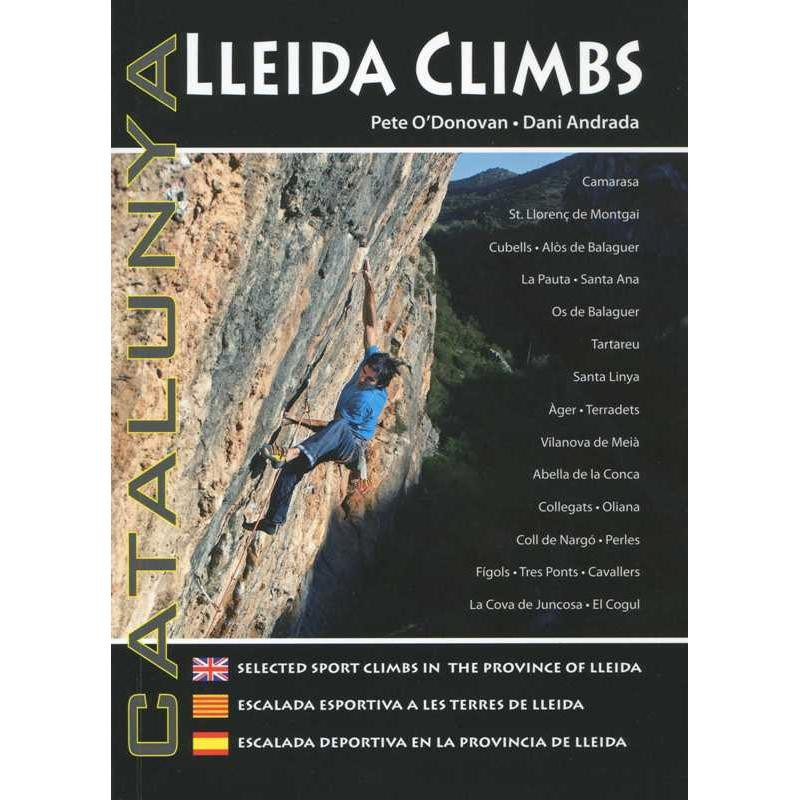 Lleida Climbs: Selected Sport Climbs in the Province of Lleida by Pod Climbing