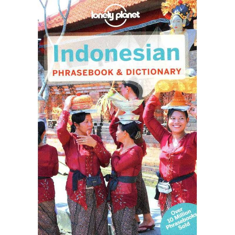 Indonesian Phrasebook & Dictionary by Lonely Planet