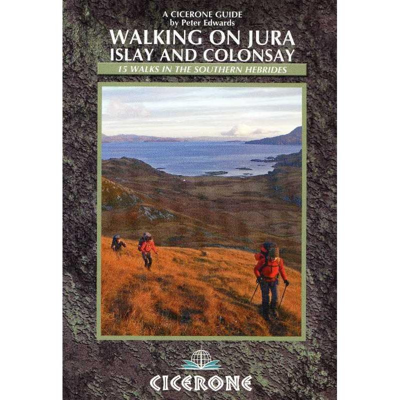 Walking on Jura Islay & Colonsay by Cicerone
