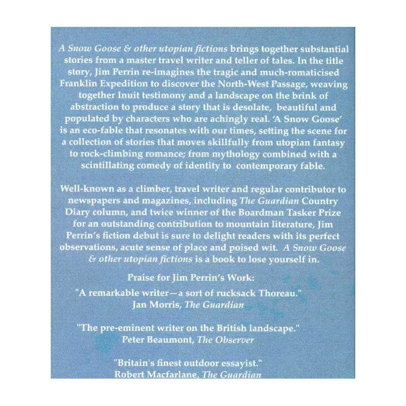 A Snow Goose & other utopian fictions by Cinnamon Press