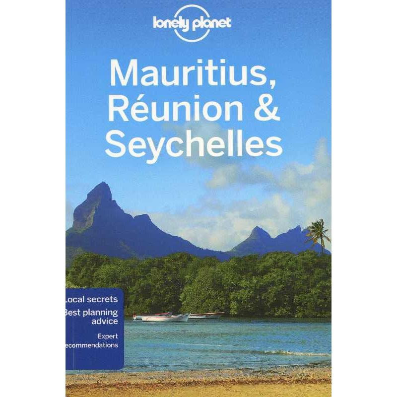 Mauritius Reunion & Seychelles by Lonely Planet