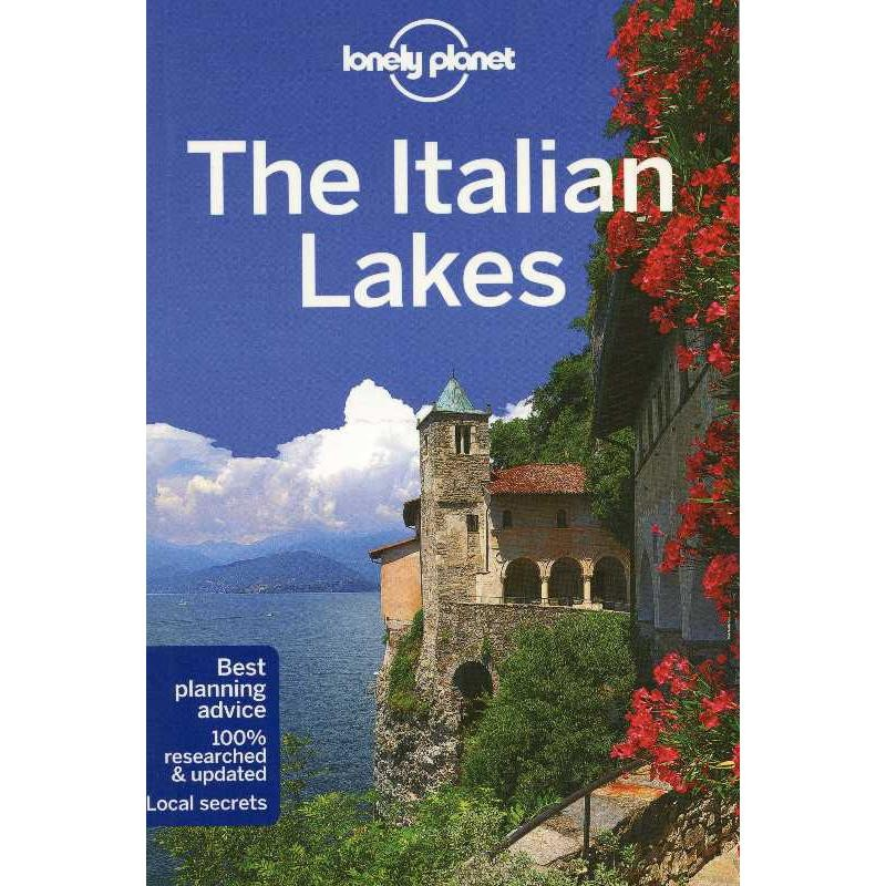 The Italian Lakes by Lonely Planet