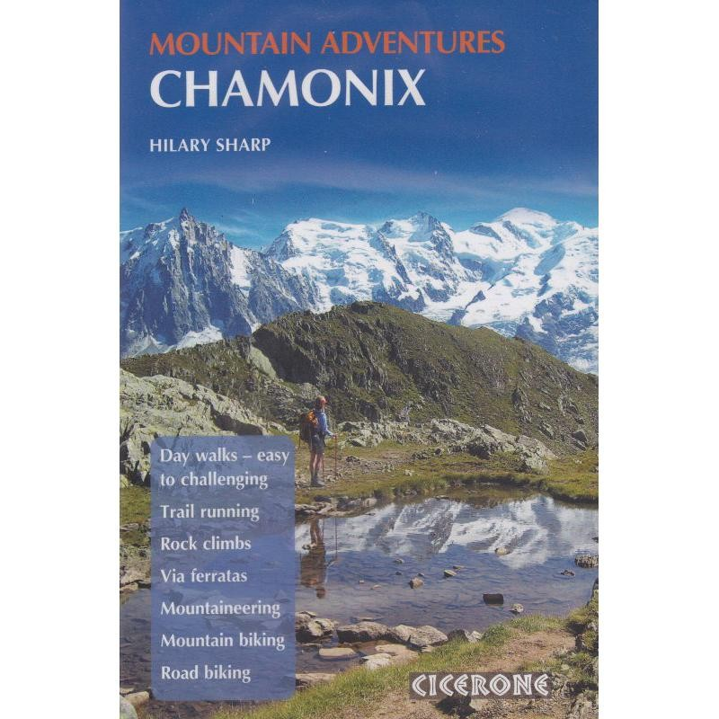 Mountain Adventures: Chamonix by Cicerone