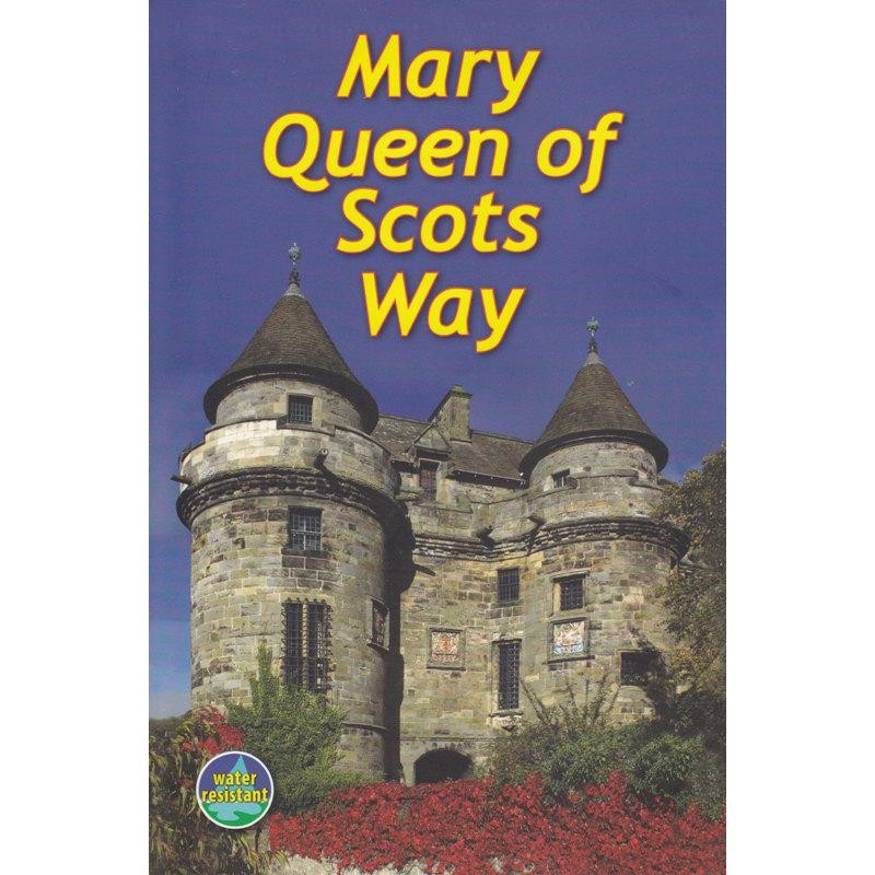 Mary Queen of Scots Way by Rucksack Readers