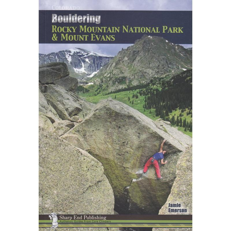 Bouldering Rocky Mountain National Park & Mount Evans by Sharp End Publishing
