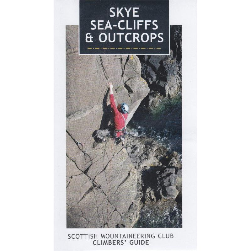 Skye Sea-Cliffs & Outcrops by Scottish Mountaineering Trust