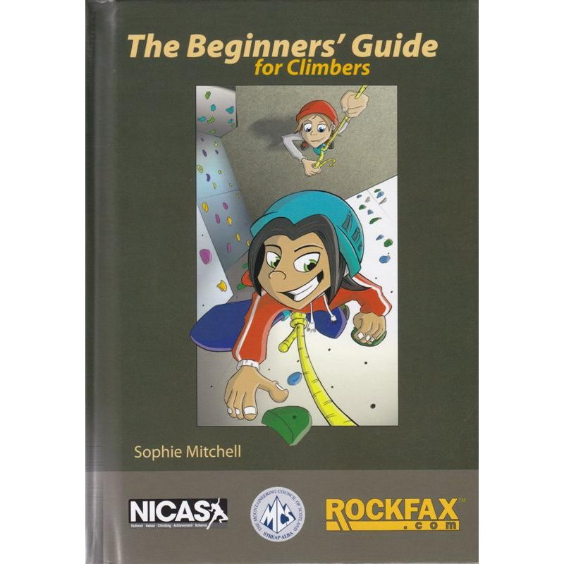 The Beginners Guide for Climbers by Rockfax