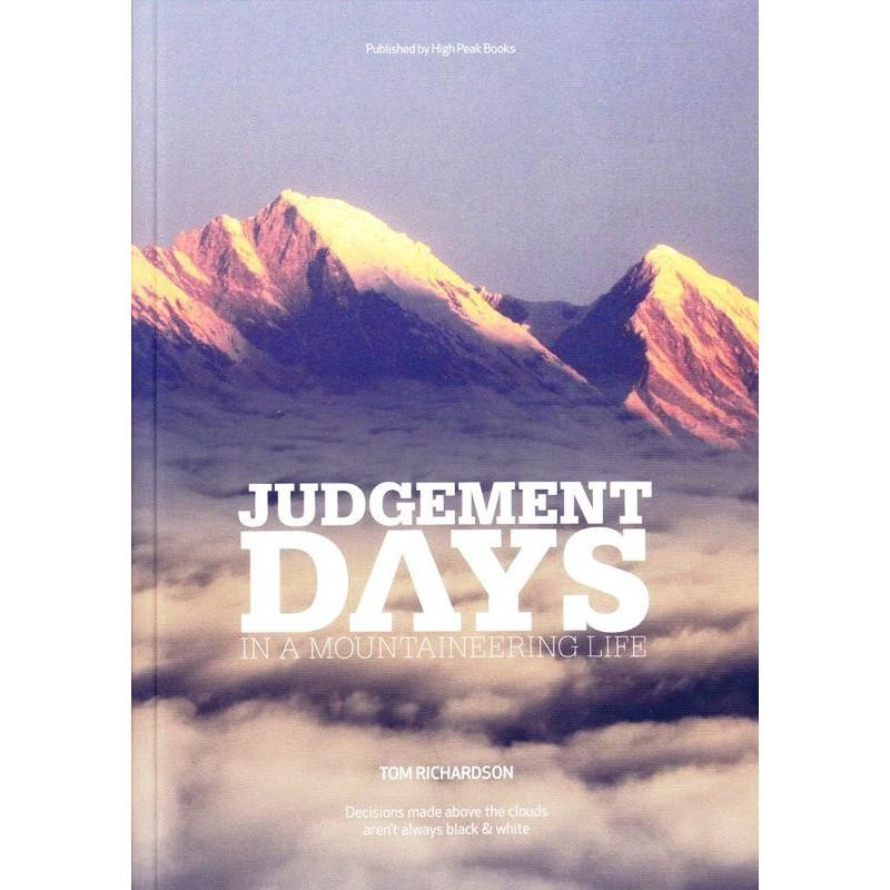 Judgement Days in a Mountaineering Life SIGNED by High Peak Books