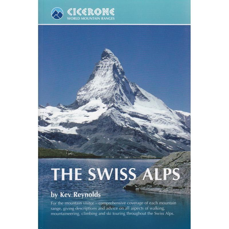 World Mountain Ranges: The Swiss Alps by Cicerone