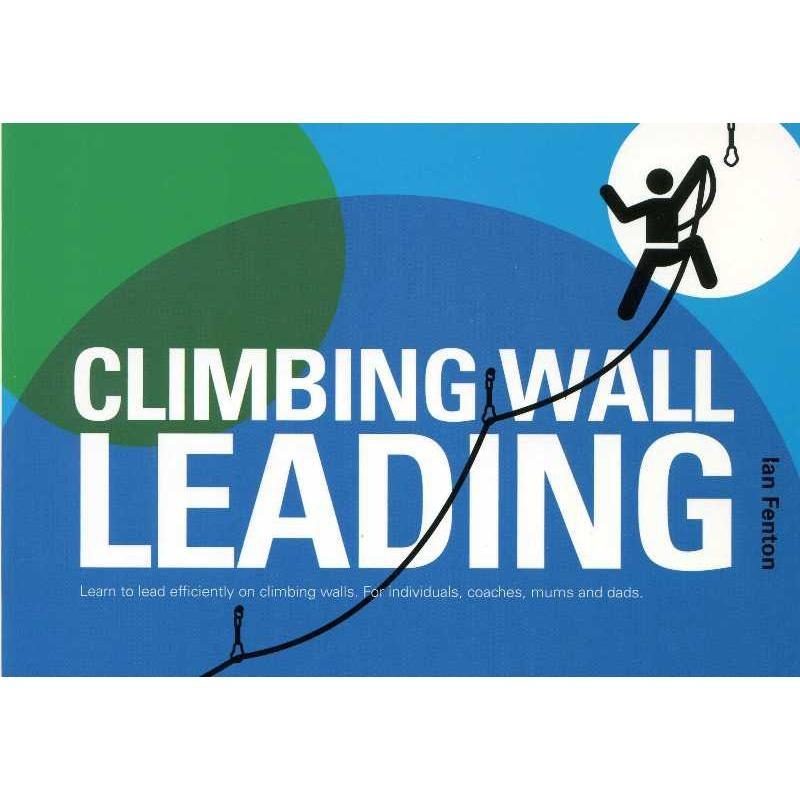 Climbing Wall Leading by Pesda Press