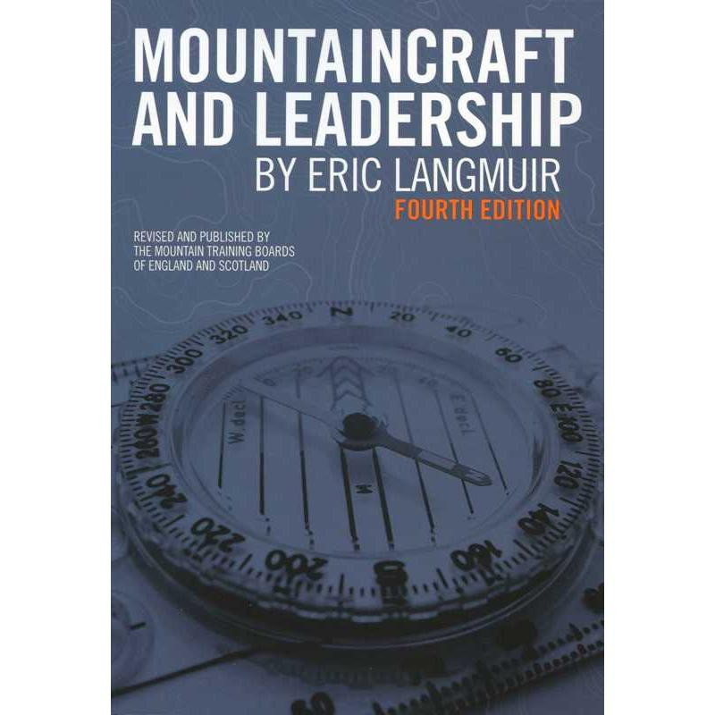 Mountaincraft and Leadership by Mountain Leader Training UK