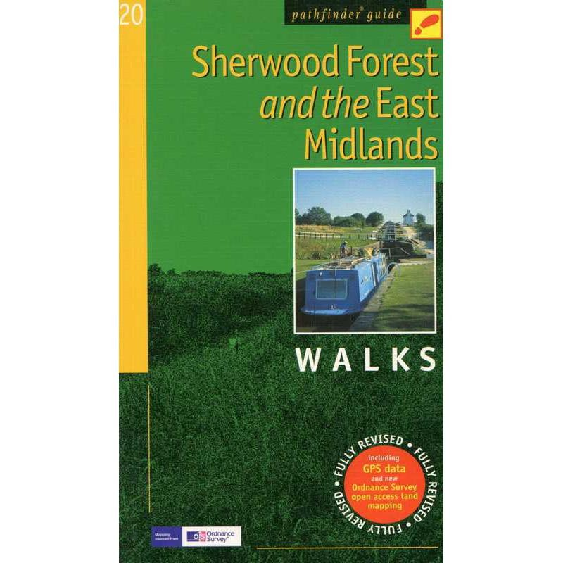 Sherwood Forest and the East Midlands Walks: Pathfinder Guide 20 by Crimson Publishing