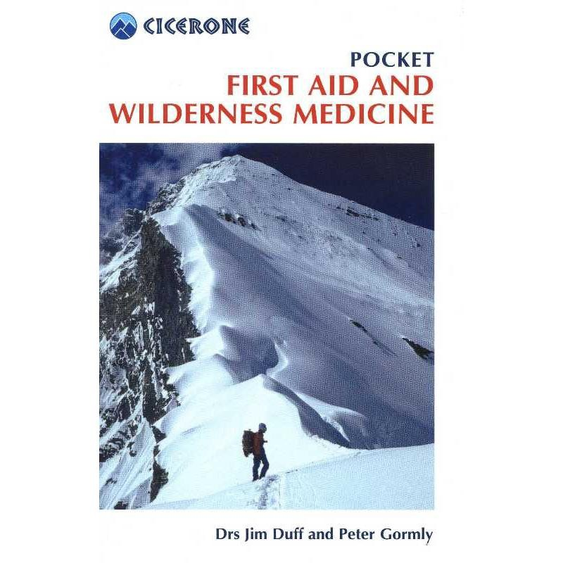 Pocket First Aid and Wilderness Medicine by Cicerone