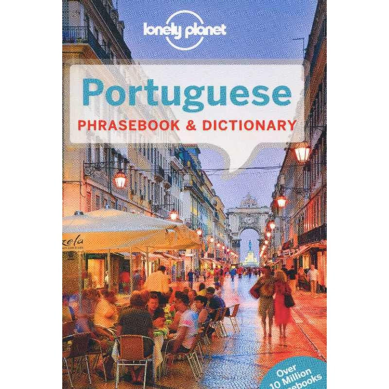 Portuguese: Phrasebook & Dictionary by Lonely Planet