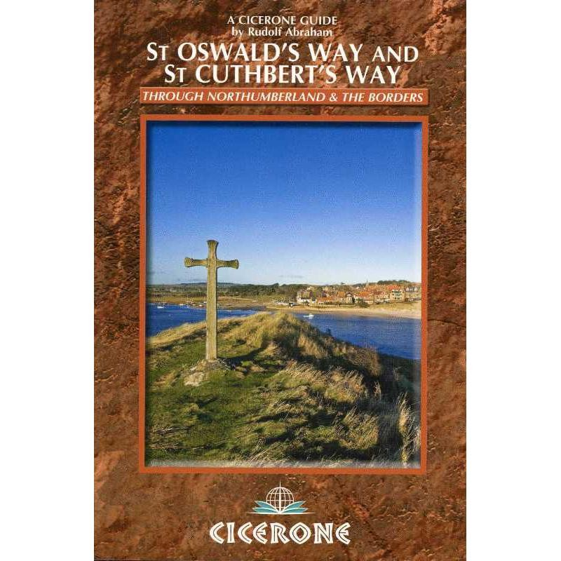 St Oswalds Way and St Cuthberts Way: Long-Distance Trails in Northumberland & the Borders