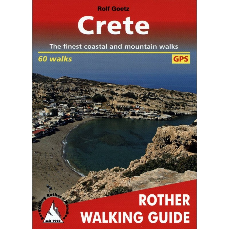 Crete: The finest walks on the coast and in the mountains by Bergverlag Rother