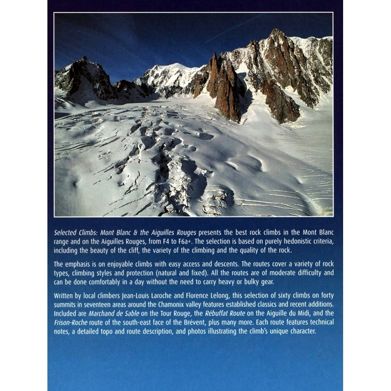 Selected Climbs: Mont Blanc & the Aiguilles Rouges: 60 Rock Routes from F4 to 6a+ by Vertebrate Publishing