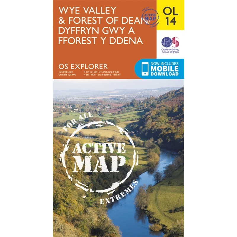 OL14 Wye Valley & Forest of Dean Dyffryn Gwy a Fforest y Ddena ACTIVE by Ordnance Survey
