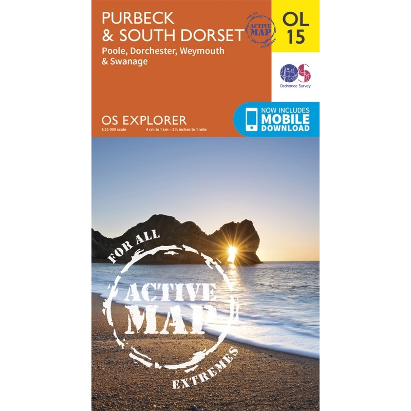 OL15 Purbeck & South Dorset ACTIVE: Poole Dorchester Weymouth & Swanage by Ordnance Survey